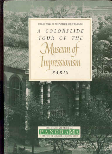 Image for A COLORSLIDE TOUR OF THE MUSEUM OF IMPRESSIONISM PARIS