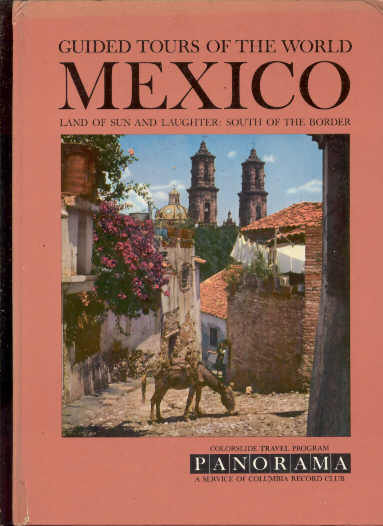 Image for GUIDED TOURS OF THE WORLD: MEXICO LAND OF SUN AND LAUGHTER: SOUTH OF THE BORDER