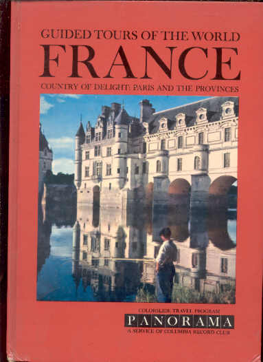 Image for FRANCE: COUNTRY OF DELIGHT: PARIS AND THE PROVINCES