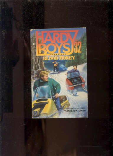 Image for THE HARDY BOYS CASEFILES: BLOOD MONEY