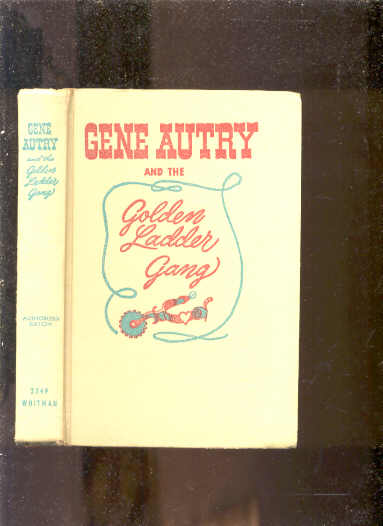 Image for GENE AUTRY AND THE GOLDEN LADDER GANG