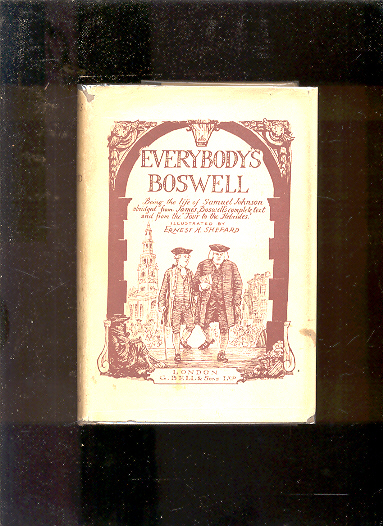 "Image for EVERYBODY'S BOSWELL : BEING THE LIFE OF SAMUEL JOHNSON ABRIDGED FROM JAMES BOSWELL'S COMPLETE TEXT AND FROM THE ""TOUR TO THE HEBRIDES."""