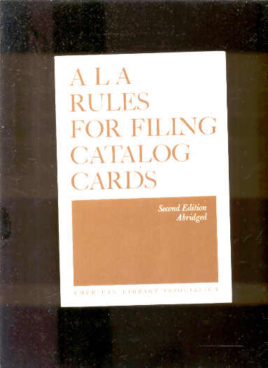Image for A L A RULES FOR FILING CATALOG CARDS