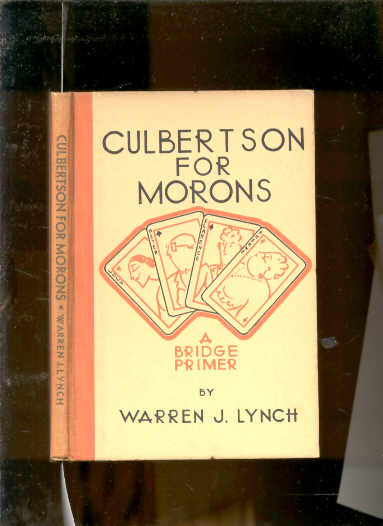 Image for CULBERTSON FOR MORONS: A BRIDGE PRIMER