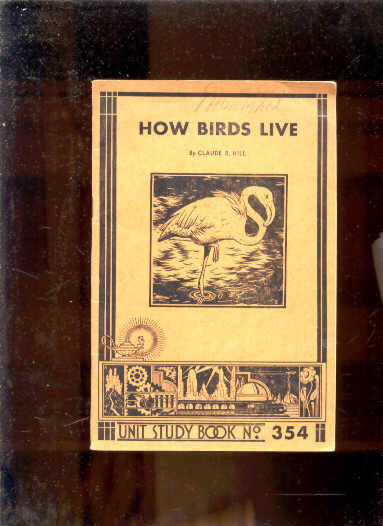 Image for HOW BIRDS LIVE Study Book No. 354.