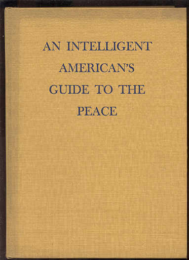 Image for AN INTELLIGENT AMERICAN'S GUIDE TO PEACE