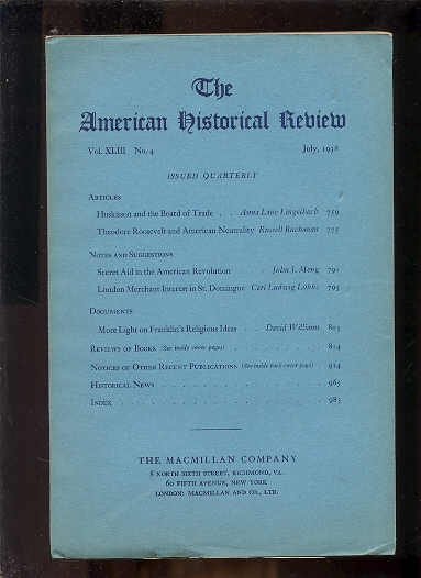 Image for THE AMERICAN HISTORICAL REVIEW, VOLUME XLIII, NO. 4, JULY, 1938  (With THEODORE ROOSEVELT and AMERICAN NEUTRALITY)