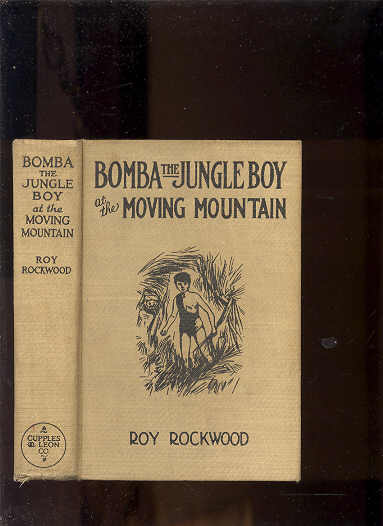 Image for BOMBA THE JUNGLE BOY AT THE MOVING MOUNTAIN OR THE MYSTERY OF THE CAVES OF FIRE