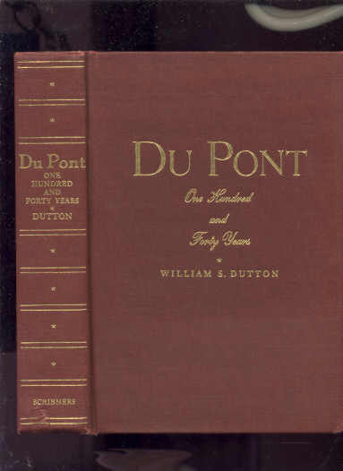 Image for DU PONT: ONE HUNDRED AND FORTY YEARS