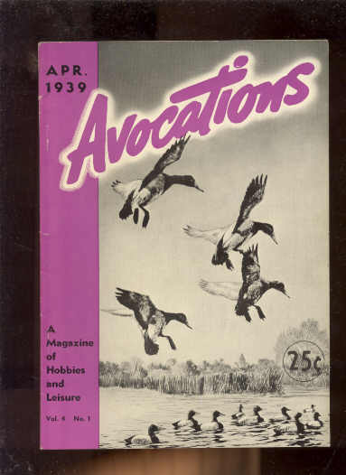 Image for AVOCATIONS : A MAGAZINE OF HOBBIE AND LEISURE Vol 3 No 6 March 1939