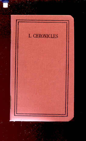 Image for THE FIRST BOOK OF THE CHRONICLES Translated out of the Original Hebrew and with the Former Translations Diligently Compared and Revised