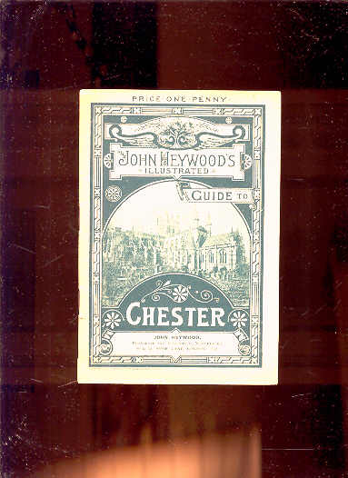 Image for JOHN HEYWOOD'S ILLUSTRATED GUIDE TO CHESTER