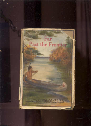 Image for FAR PAST THE FRONTIER
