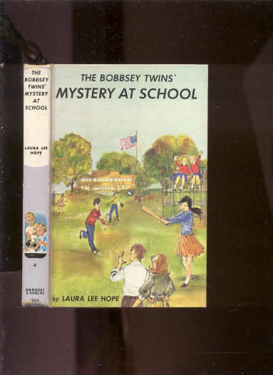 Image for THE BOBBSEY TWINS' MYSTERY AT SCHOOL #4