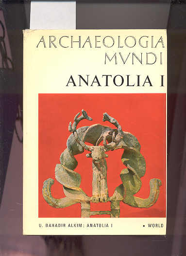 Image for ANATOLIA I. FROM THE BEGINNINGS TO THE END OF THE 2ND MILLENNIUM B.C.