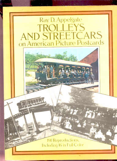 Image for TROLLEYS AND STREETCARS ON AMERICAN POSTCARDS 191 Reproductions Including 16 in Full Color