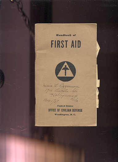 Image for HANDBOOK OF FIRST AID  (Includes Laid in Instructions Fro Chemical Warfare Casualties)