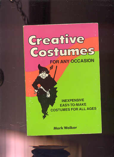 Image for CREATIVE COSTUMES FOR ANY OCCASION