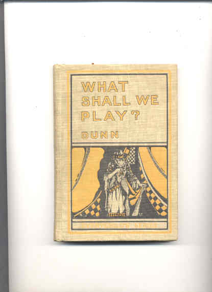 Image for WHAT SHALL WE PLAY?  A Dramatic Reader