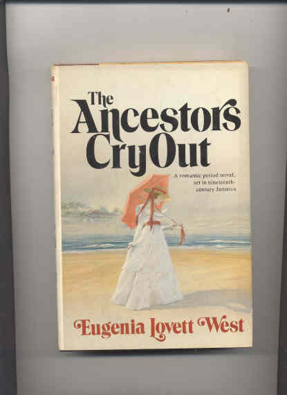 Image for THE ANCESTORS CRY OUT