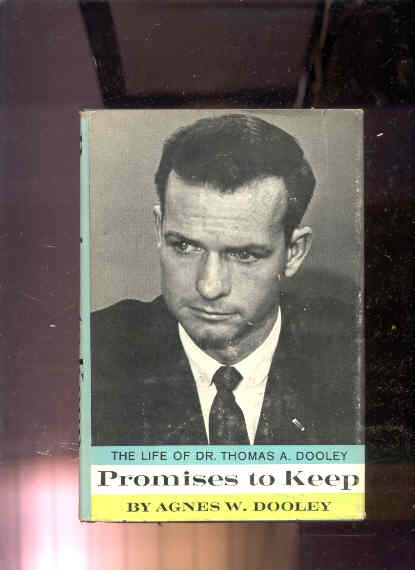 Image for PROMISES TO KEEP: THE LIFE OF DR. THOMAS A. DOOLEY.