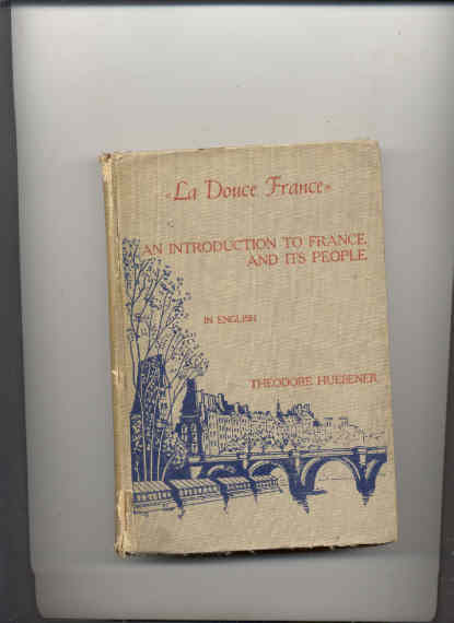 Image for LA DOUCE FRANCE: AN INTRODUCTION TO FRANCE AND ITS PEOPLE
