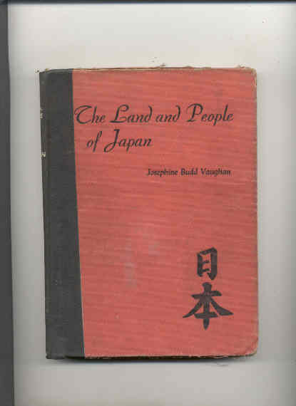 Image for THE LAND AND PEOPLE OF JAPAN
