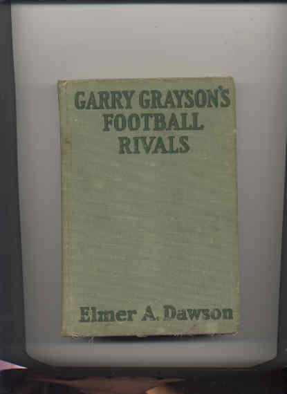 Image for GARRY GRAYSONS FOOTBALL RIVALS OR THE SECRET OF THE STOLEN SIGNALS