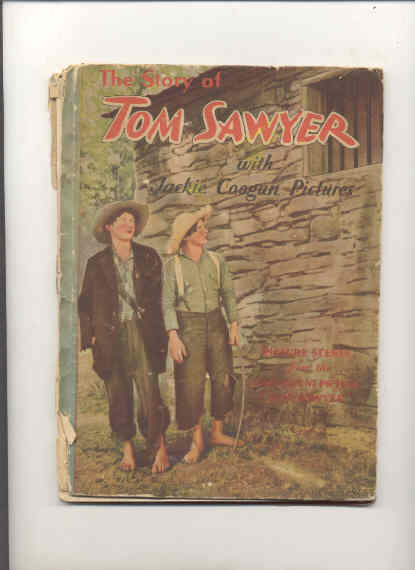 Image for THE MOVIE STORY OF TOM SAWYER: WITH JACKIE COOGAN PICTURES