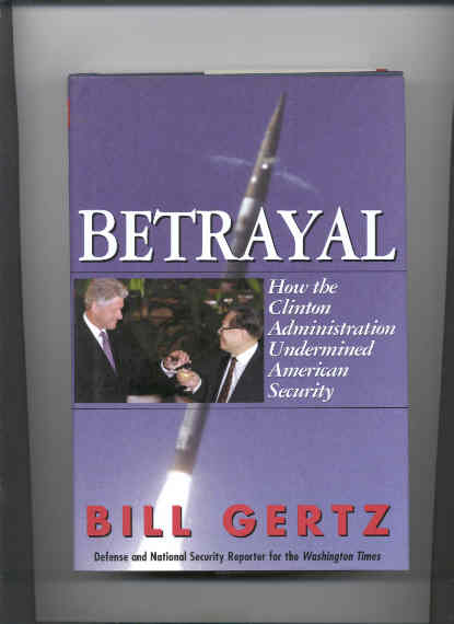 Image for BETRAYAL How the Clinton Administration Undermined American Security