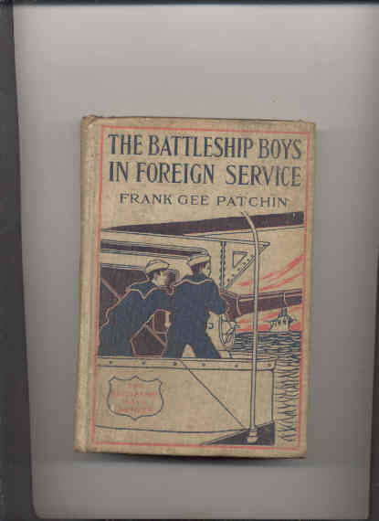 Image for THE BATTLESHIP BOYS IN FOREIGN SERVICE