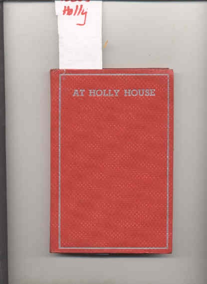 Image for THE CAMPFIRE GIRLS AT HOLLY HOUSE.