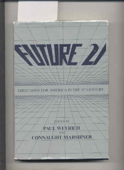 Image for FUTURE 21 DIRECTIONS FOR AMERICA IN THE 21ST CENTURY