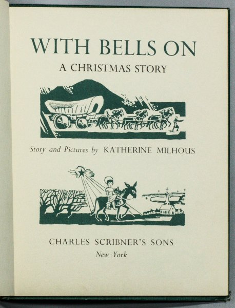 Image for WITH BELLS ON; A CHRISTMAS STORY [WITH ARTIST'S COPY OF COVER ART ON SEPARATE SHEET COLORED]