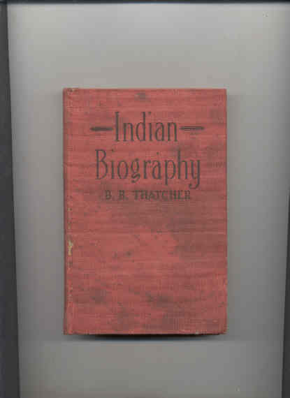 Image for INDIAN BIOGRAPHY- MANNERS, CUSTOMS, WARS