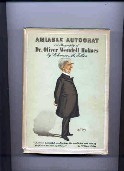 Image for AMIABLE AUTOCRAT: A BIOGRAPHY OF DR. OLIVER WENDELL HOLMES