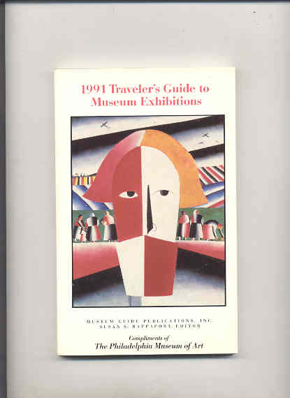 Image for 1991 TRAVELER'S GUIDE TO MUSEUM EXHIBITIONS  (Compliments of Philadlephia Museum of Art)