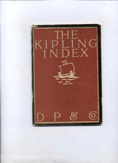 Image for THE KIPLING INDEX-BEING A GUIDE TO AUTHORIZED AMERICAN TRADE EDITION OF RUDYARD KIPLING'S WORKS.