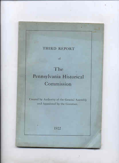 Image for THIRD REPORT OF THE PENNSYLVANIA HISTORICAL COMMISSION1922
