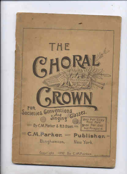 Image for THE CHORAL CROWN FOR SOCIETIES, CONVENTIONS AND SINGING CLASSES