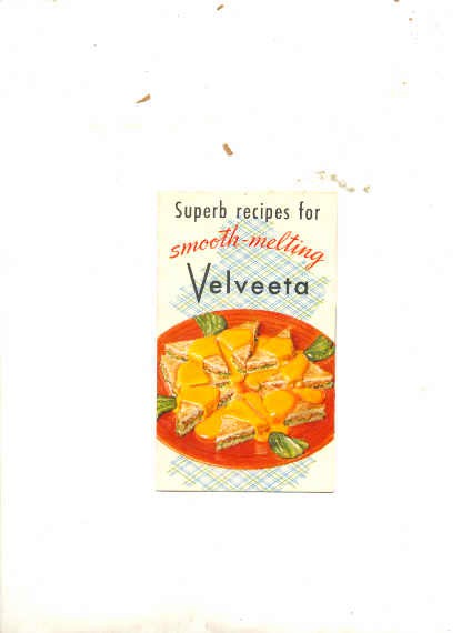 Image for SUPERB RECIPES FOR SMOOTH MELTING VELVEETA