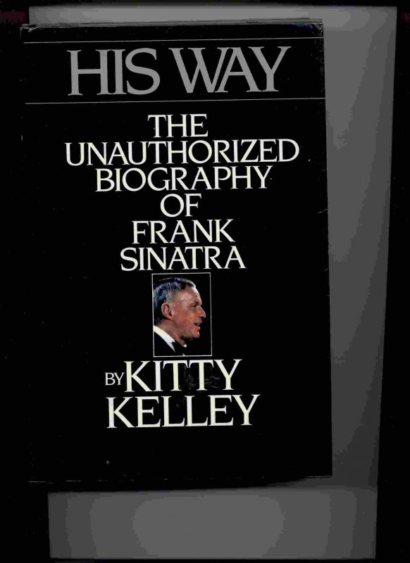 Image for HIS WAY: THE UNAUTHORIZED BIOGRAPHY OF FRANK SINATRA