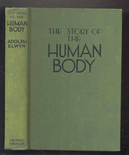 Image for THE STORY OF THE HUMAN BODY Profusely Illustrated
