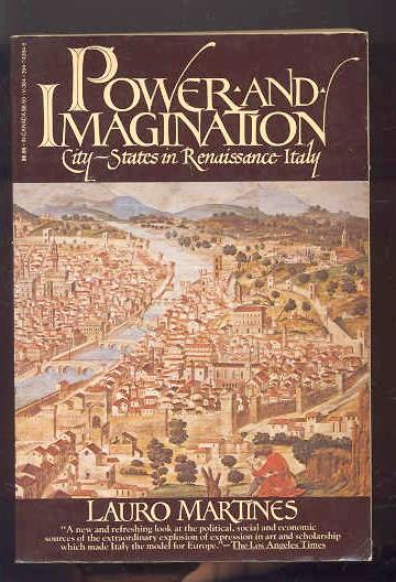 Image for POWER AND IMAGINATION; CITY STATES IN RENAISSANCE ITALY