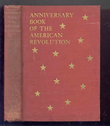 Image for ANNIVERSARY BOOK OF THE AMERICAN REVOLUTION