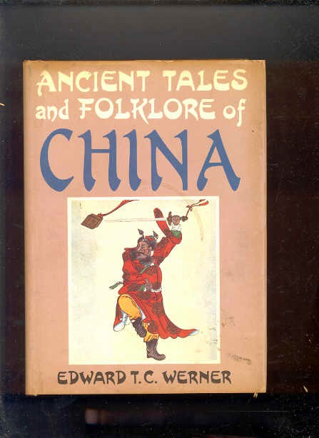 Image for ANCIENT TALES AND FOLKLORE OF CHINA.