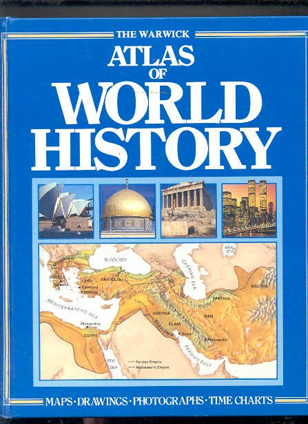 Image for WARWICK ATLAS OF WORLD HISTORY