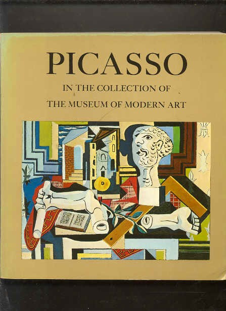 Image for PICASSO IN THE COLLECTION OF THE MUSEUM OF MODERN ART, INCLUDING REMAINDER-INTEREST AND PROMISED GIFTS