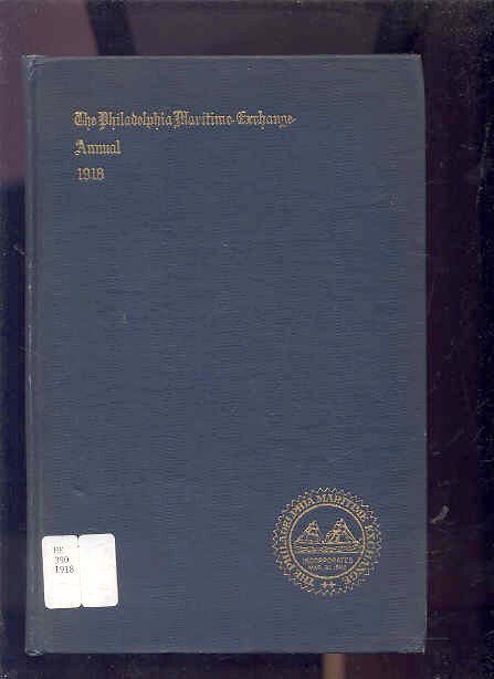 Image for ANNUAL REPORT OF THE BOARD OF DIRECTORS OF THE PHILADELPHIA MARITIME EXCHANGE The Philadelphia Maritime Exchange Annual 1918