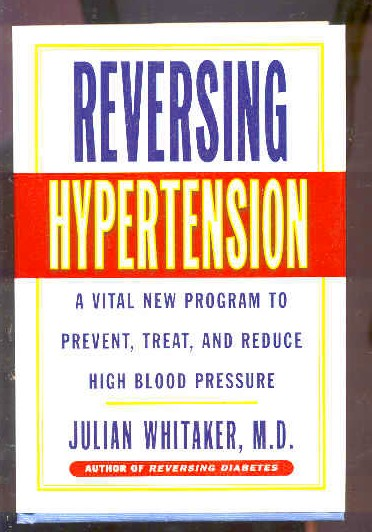 Image for REVERSING HYPERTENSION : A VITAL NEW PROGRAM TO PREVENT, TREAT AND REDUCE HIGH BLOOD PRESSURE (ISBN: 0446522864)
